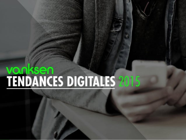 1 Tendances digitales 2015
