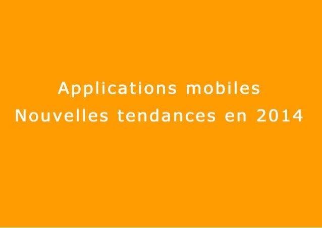 Applications mobiles Nouvelles tendances en 2014