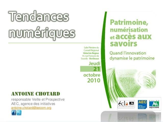 Antoine CHOTARD responsable Veille et Prospective AEC, agence des initiatives numériques antoine.chotard@aecom.org