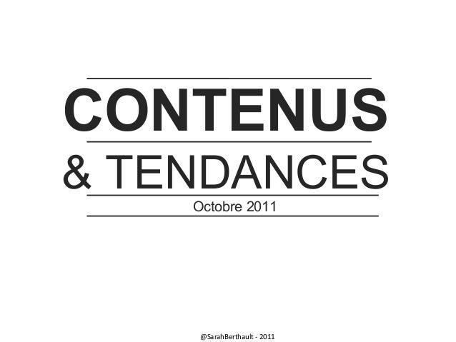 CONTENUS & TENDANCES Octobre 2011  @SarahBerthault - 2011
