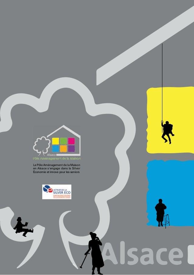 Le Pôle Aménagement de la Maison en Alsace s'engage dans la Silver Économie et innove pour les seniors