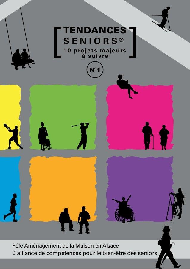 L'alliance de compétences pour le bien-être des seniors L' alliance de compétences pour le bien-être des seniors 10 projet...