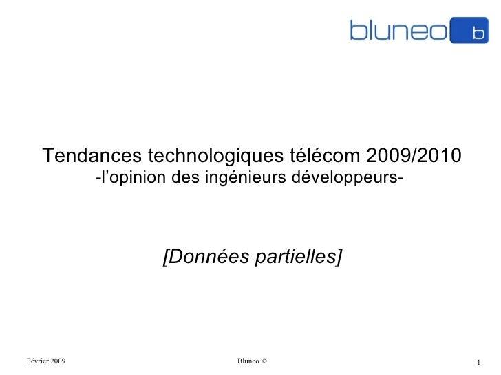 Tendances technologiques télécom 2009/2010  -l'opinion des ingénieurs développeurs-  [Données partielles]