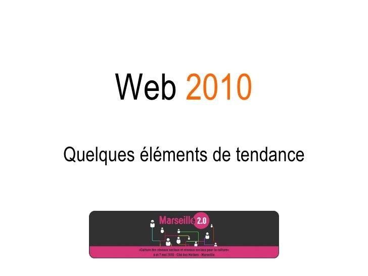 Web  2010 Quelques éléments de tendance