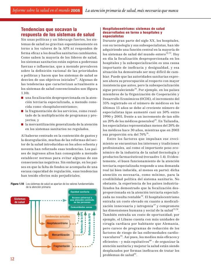 Informe sobre la salud en el mundo 2008                                           La atención primaria de salud, más neces...