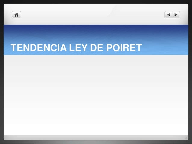 TENDENCIA LEY DE POIRET