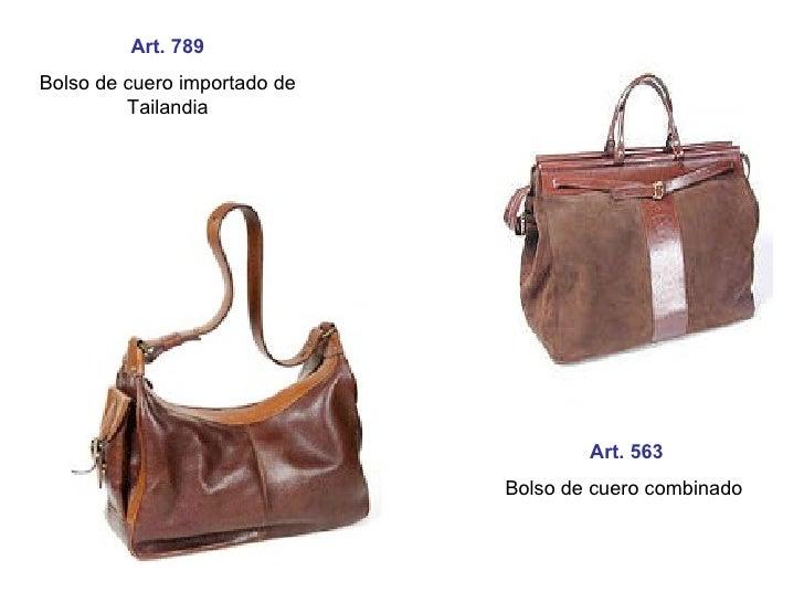 Art. 789 Bolso de cuero importado de Tailandia Art. 563 Bolso de cuero combinado