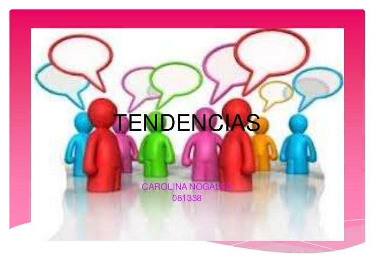 TENDENCIAS CAROLINA NOGALES      081338