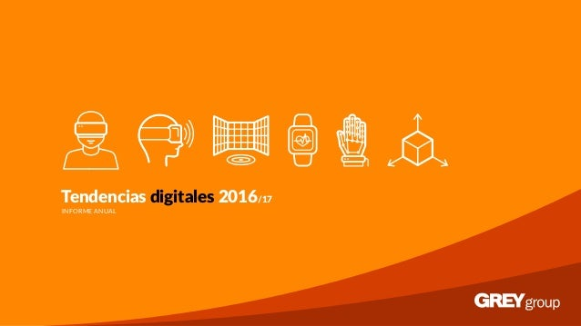 Tendencias digitales 2016/17 INFORME ANUAL