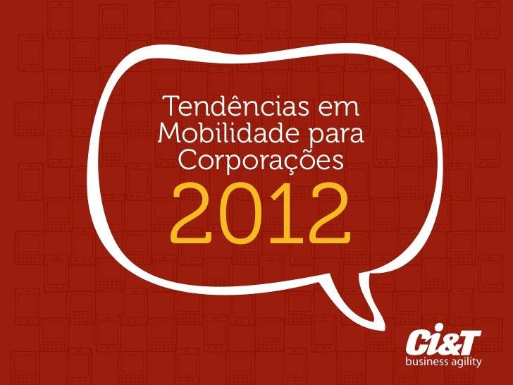 Tendências emMobilidade para                              Corporações                              2012