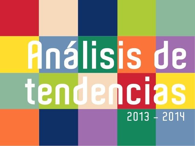 Análisis detendencias2013 - 2014