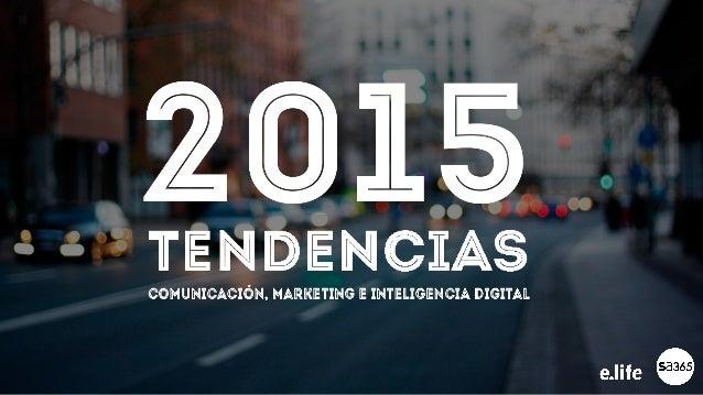 Algunos pronósticos para el 2015 mencionan un año difícil para la economía. En E.life y Social Agency estamos acostumbrado...
