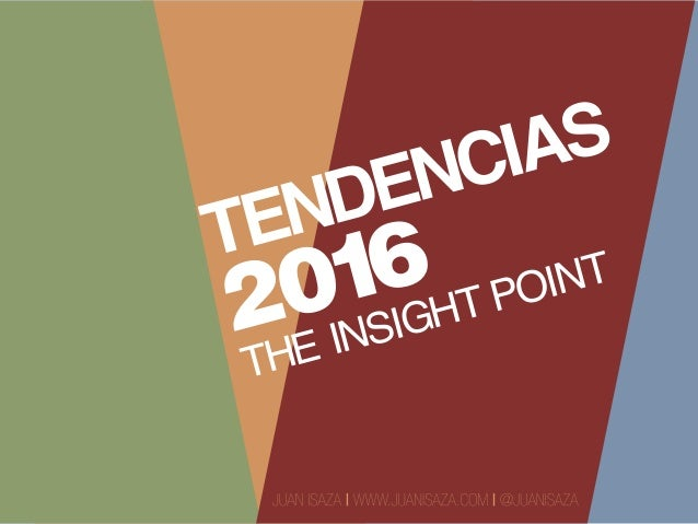 TENDENCIAS 2016 THE INSIGHT POINT