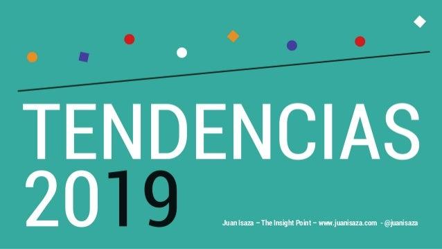 Juan Isaza – The Insight Point – www.juanisaza.com - @juanisaza