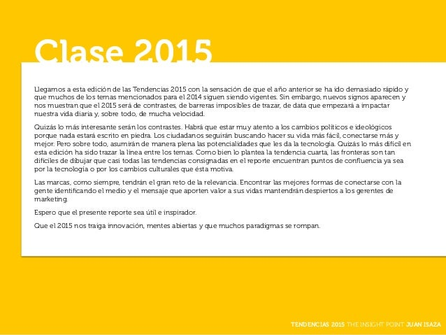 TENDENCIAS DE CONSUMIDOR 2015 | THE INSIGHT POINT | JUAN ISAZA Slide 2