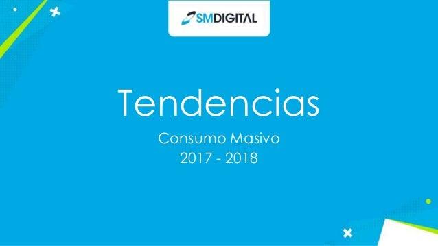 TENDÊNCIAS DE CONSUMO 2018