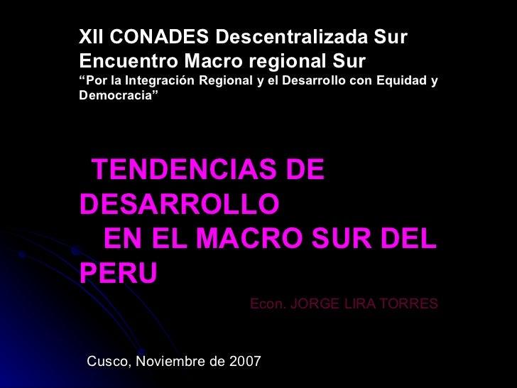 """XII CONADES Descentralizada Sur Encuentro Macro regional Sur """"Por la Integración Regional y el Desarrollo con Equidad y De..."""
