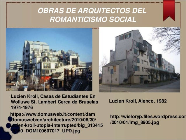 Tendencias de la arq contemporanea jan cejka miguel Romanticismo arquitectura