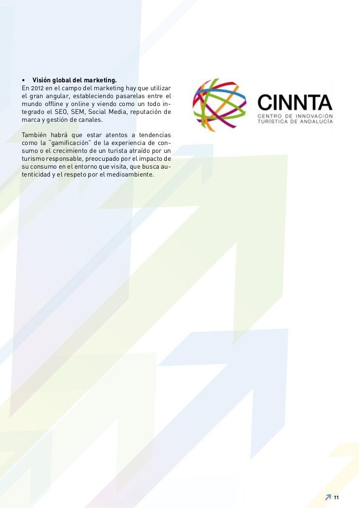 • Visión global del marketing.En 2012 en el campo del marketing hay que utilizarel gran angular, estableciendo pasarelas e...