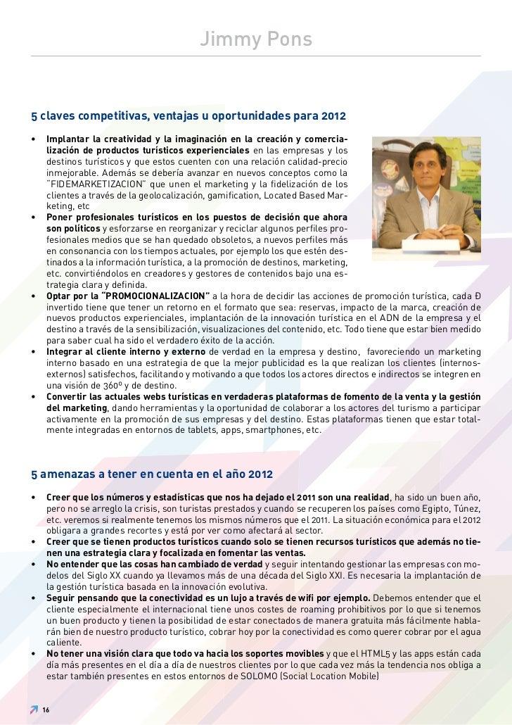 Jimmy Pons5 claves competitivas, ventajas u oportunidades para 2012•    Implantar la creatividad y la imaginación en la cr...