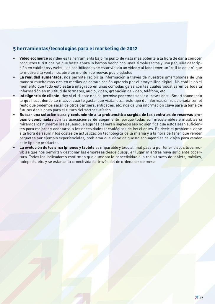 5 herramientas/tecnologías para el marketing de 2012•   Video ecomerce el video es la herramienta bajo mi punto de vista m...