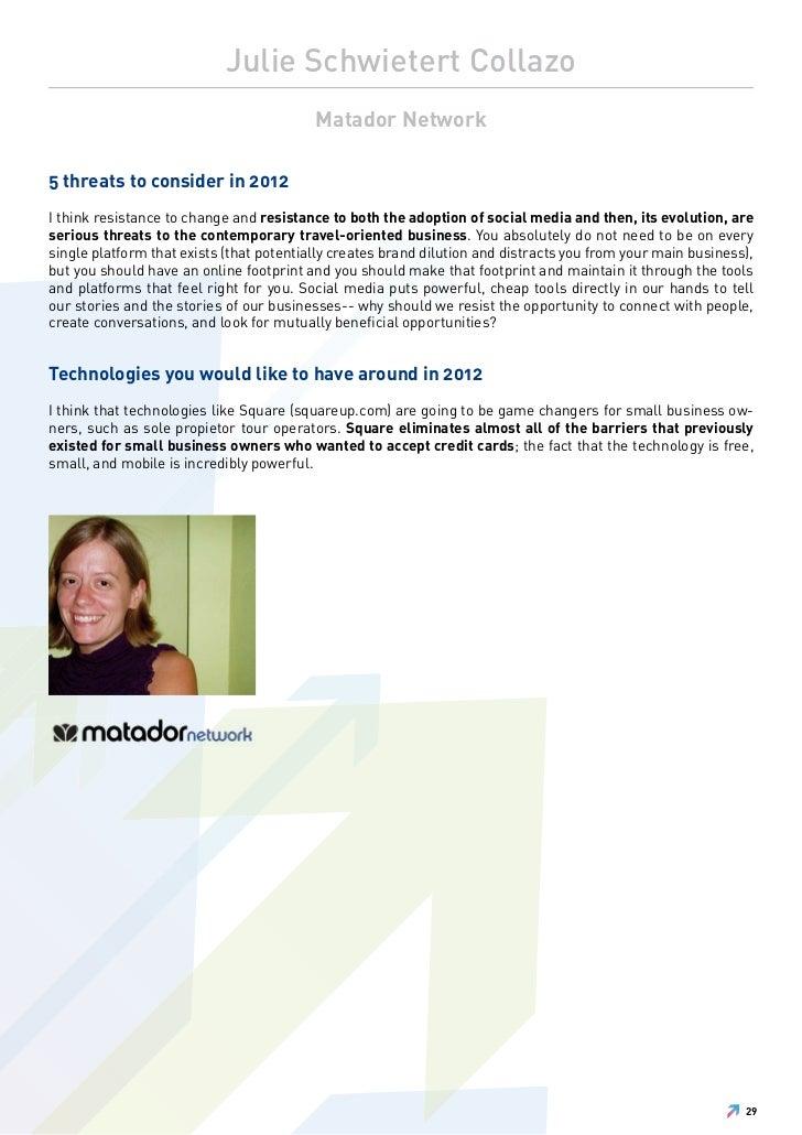 Julie Schwietert Collazo                                          Matador Network5 threats to consider in 2012I think resi...