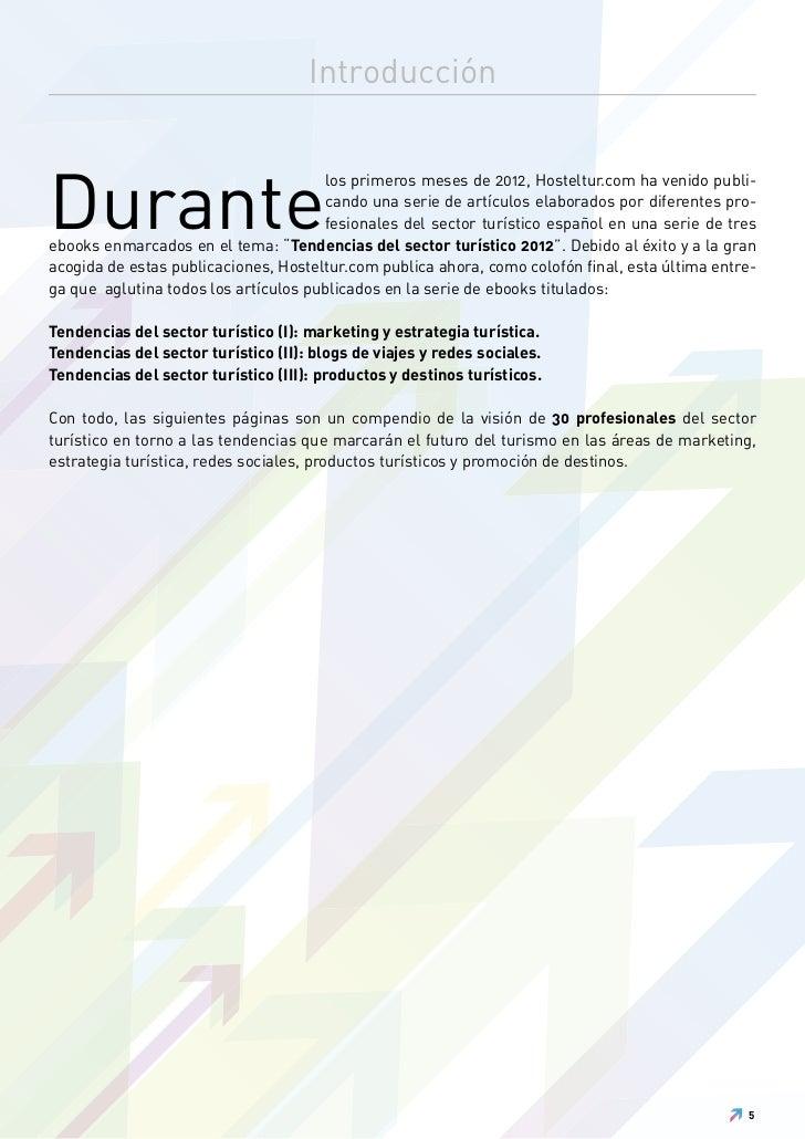 IntroducciónDurante                                      los primeros meses de 2012, Hosteltur.com ha venido publi-       ...