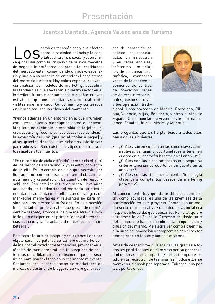 Presentación                 Joantxo Llantada. Agencia Valenciana de TurismoLos                cambios tecnológicos y sus ...
