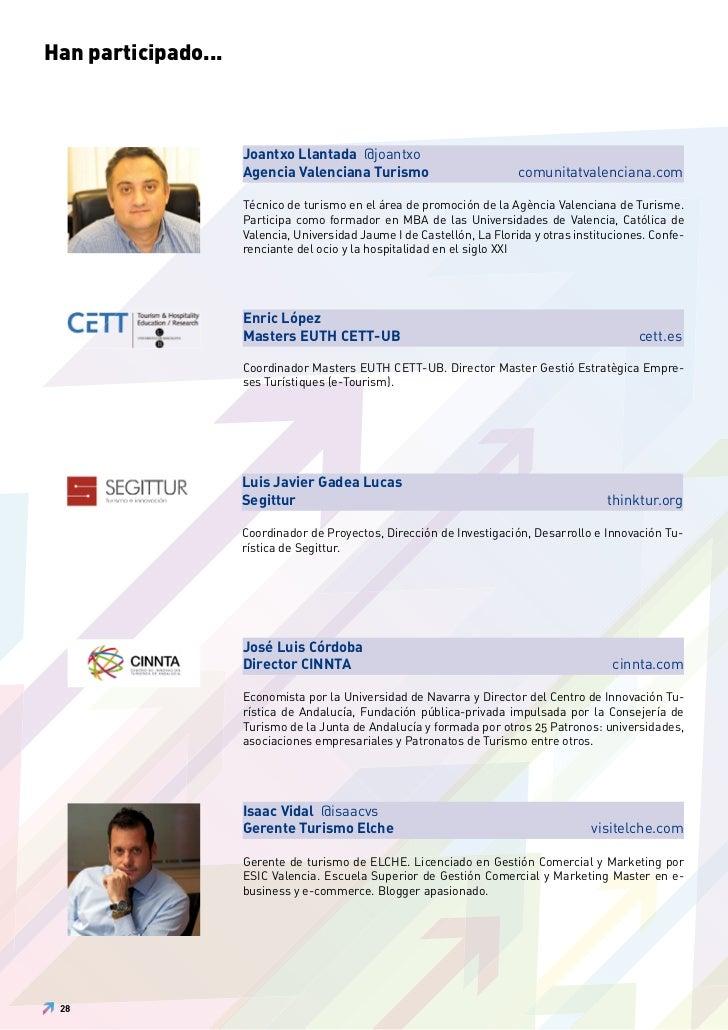 Han participado...                     Joantxo Llantada @joantxo                     Agencia Valenciana Turismo           ...