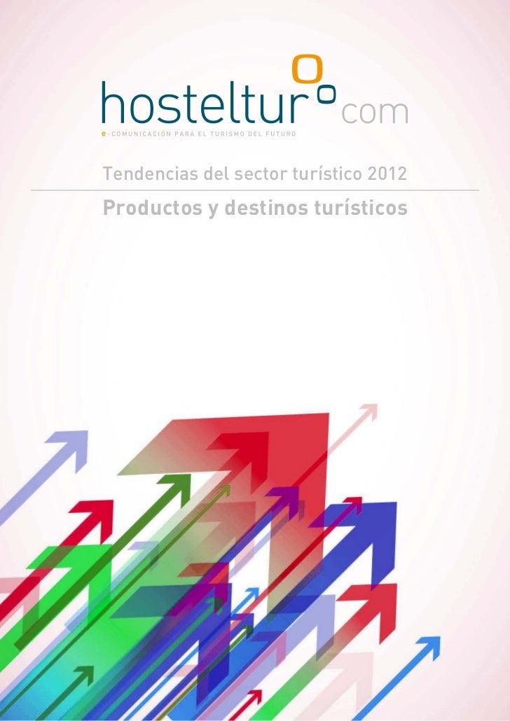 Tendencias del sector turístico 2012Productos y destinos turísticos