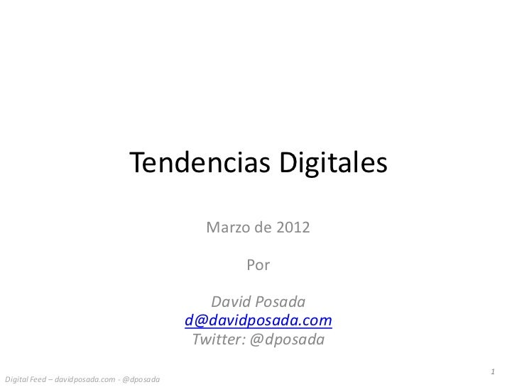 Tendencias Digitales                                              Marzo de 2012                                           ...