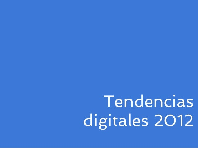 Tendenciasdigitales 2012