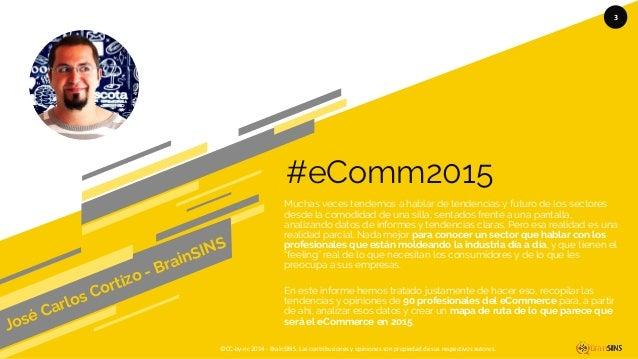 Tendencias eCommerce2015 según 90 profesionales del eCommerce Slide 3