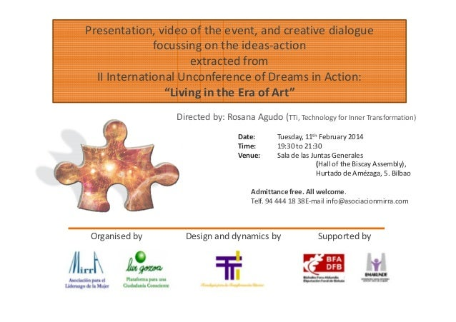 Presentation, video of the event, and creative dialogue focussing on the ideas-action extracted from II International Unco...