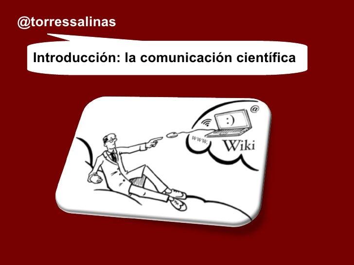Tendencias en comunicación científica en La Web. Una Introducción al Data Sharing y la ciencia 2.0 Slide 3