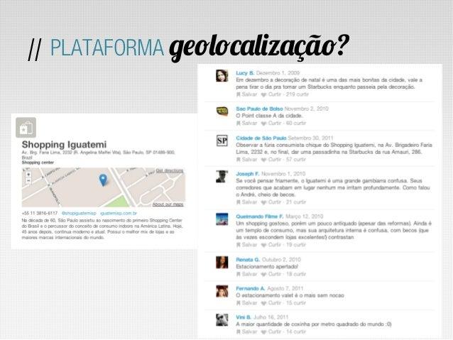 // PLATAFORMA geolocalização?