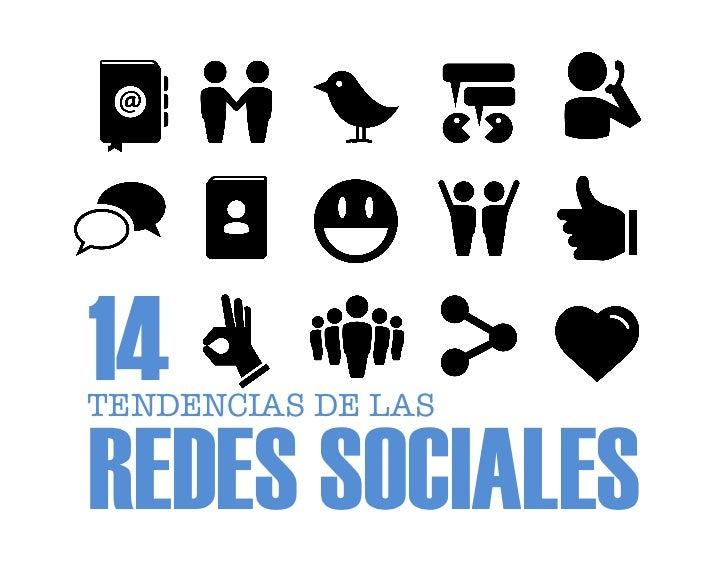 14TENDENCIAS DE LASREDES SOCIALES