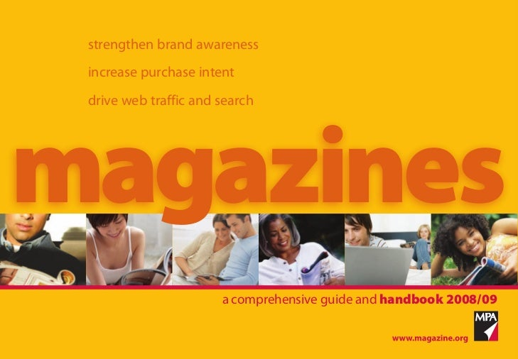 strengthen brand awareness  increase purchase intent  drive web traffic and search     magazines                        a ...