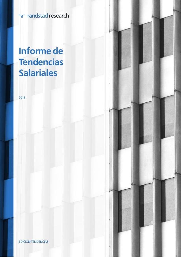 Informe de Tendencias Salariales 2018 EDICIÓN TENDENCIAS