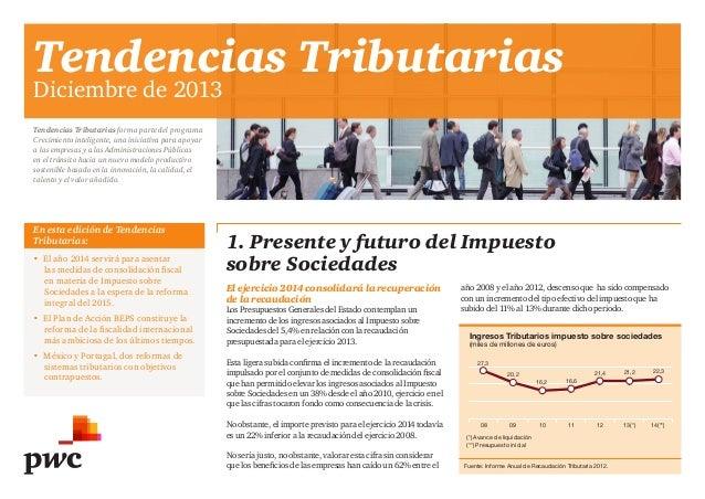 Tendencias Tributarias Diciembre de 2013 Tendencias Tributarias forma parte del programa Crecimiento inteligente, una inic...