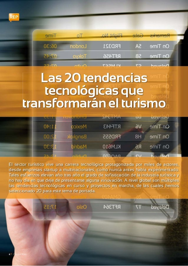 REP El sector turístico vive una carrera tecnológica protagonizada por miles de actores, desde empresas startup a multinac...