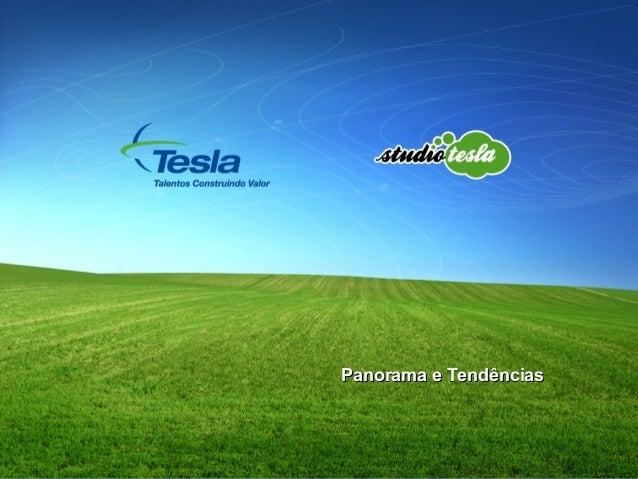 Panorama e TendênciasPanorama e Tendências