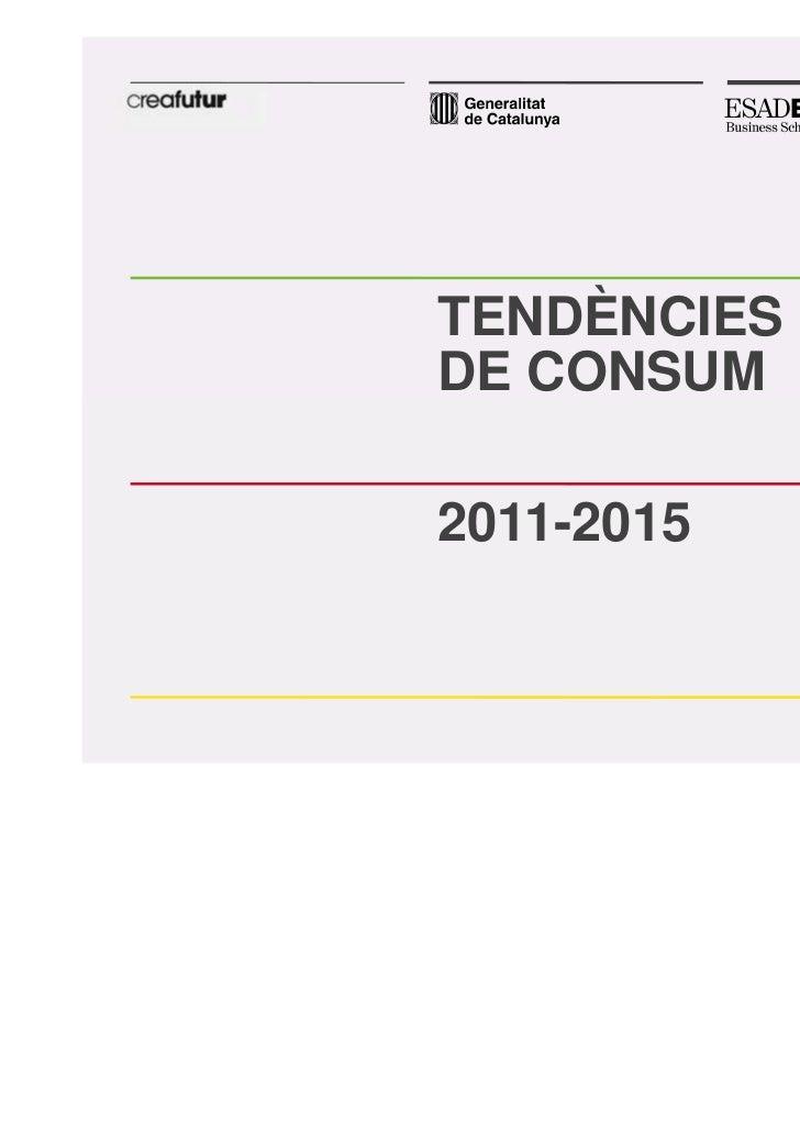 TENDÈNCIESDE CONSUM2011-2015