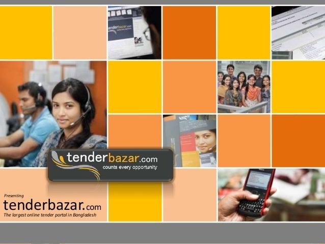Presenting  tenderbazar.com The largest online tender portal in Bangladesh  tenderbazar.com  tenderbazar.com  tenderbazar....