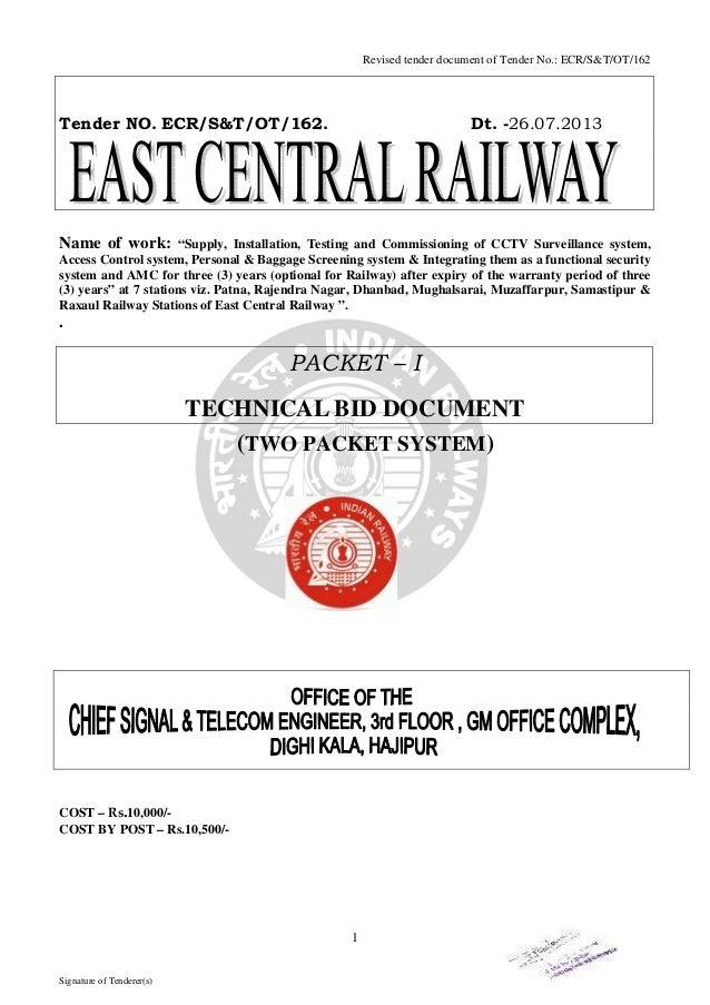 """Revised tender document of Tender No.: ECR/S&T/OT/162  Tender NO. ECR/S&T/OT/162.  Dt. -26.07.2013  Name of work:  """"Supply..."""