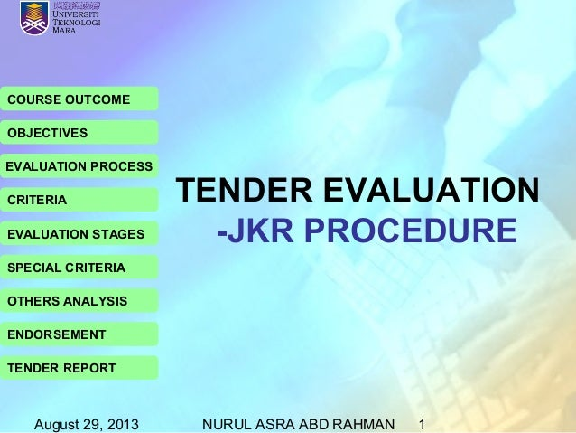 August 29, 2013 NURUL ASRA ABD RAHMAN 1 COURSE OUTCOME OBJECTIVES EVALUATION PROCESS CRITERIA EVALUATION STAGES SPECIAL CR...