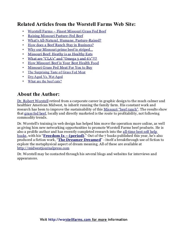 Related Articles from the Worstell Farms Web Site:   •   Worstell Farms – Finest Missouri Grass Fed Beef   •   Raising Mis...