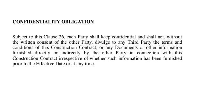 CONFIDENTIALITY OBLIGATION Subject To This Clause ...  Confidentiality Clause Contract