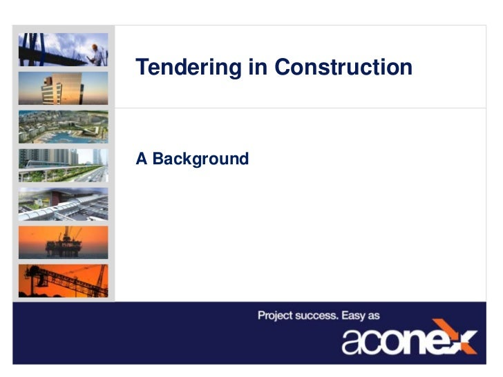 Tendering in ConstructionA Background