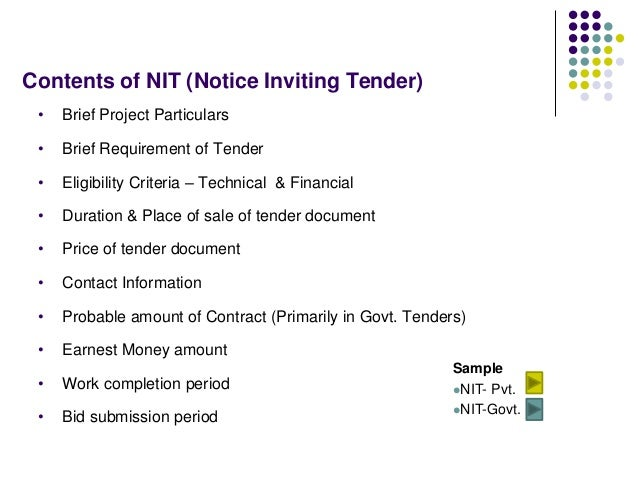 Contents of NIT (Notice Inviting Tender) • Brief Project Particulars • Brief Requirement of Tender • Eligibility Criteria ...